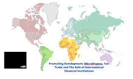 Promoting Development - Microfinance and Fair Trade