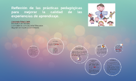 Reflexión de las prácticas pedagógicas para mejorar la calid