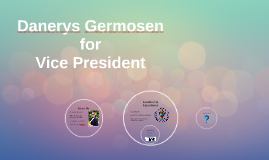 Danerys Germosen for Vice President