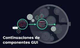 Continuaciones de componentes GUI