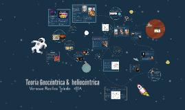 Copy of Teoría Geocéntrica y heliocéntrica