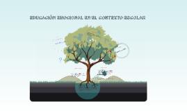 EDUCACIÓN EMOCIONAL EN EL CONTEXTO ESCOLAR