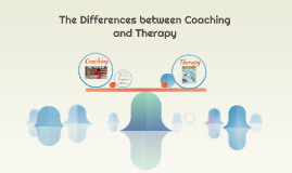 The Differences between Coaching and Therapy