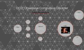 OCD; Obsessive Complusive Disorder