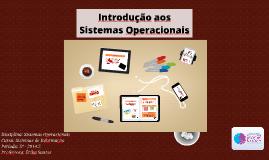S.O. - Capítulo 1 - Introdução aos Sistemas Operacionais