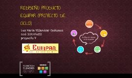 REDISEÑO PRODUCTO EQUIPAR (PROYECTO DE CICLO)