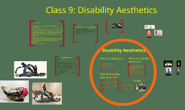 Class 9: Disability Aesthetics