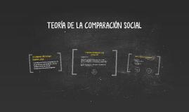 TEORÍA DE LA COMPARACIÓN SOCIAL