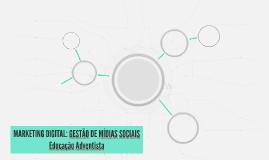 MARKETING DIGITAL: GESTÃO DE MÍDIAS SOCIAIS