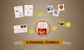 6.ENERGÍA TÉRMICA