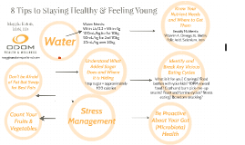 8 Tips to Staying Healthy & Feeling Young