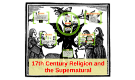 17th Century Religion and supernatural.