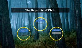The Republic of Chile