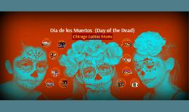 Copy of Copy of Copy of Copy of Dia de los Muertos