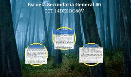 Escuela Secundaria 60 Prezi