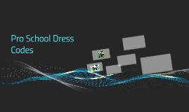 Pro School Dress Codes
