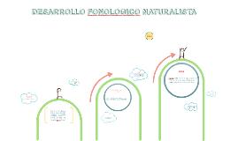 Desarrollo Fonológico Naturalista