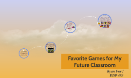 Favorite Games for My Future Clasroom