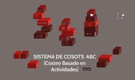 Copy of Sistema de costos ABC (Costeo Basado en Actividades)