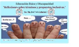 """La Educación Física y los entornos inclusivos"""""""