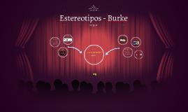 Estereotipos - Burke