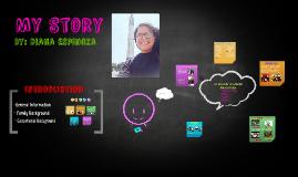 My Story- Diana Espinoza