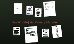 New World of 21st Century Education