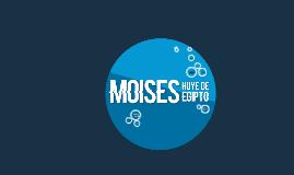 La historia de Moisés...