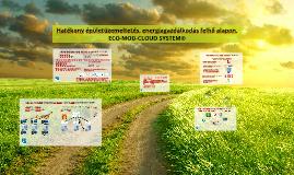 ECO-MOD-CLOUD SYSTEM®, mint Innováció