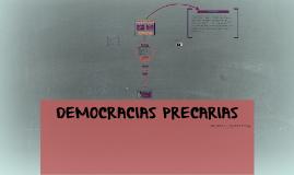 DEMOCRACIAS PRECARIAS