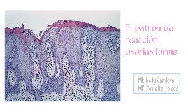 El patrón de reacción psoriasiforme