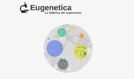 Copy of Eugenetica