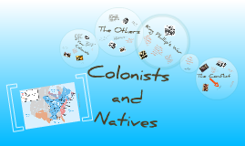 Colonists and Natives