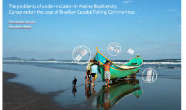 The problems of under-inclusion in Marine Biodiversity Conservation: the case of Brazilian Coastal Fishing Communities