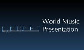 World music presentation