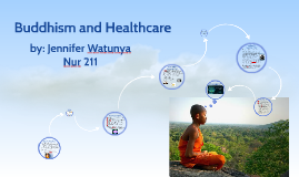 Copy of Buddhism and Healthcare
