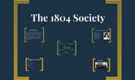 Copy of The 1804 Society