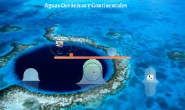 Aguas Continentales y Oceánicas
