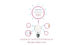 Leonardo da Vinci's Influence on Modern Machines