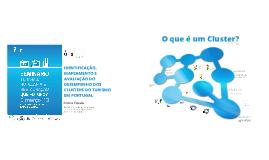 Identificação, Mapeamento e Avaliação do Desempenho dos Clusters do Turismo em Portugal