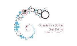 Obesity in a Bottle: Diet Drinks