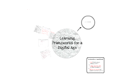 Learning Frameworks for a Digital Age