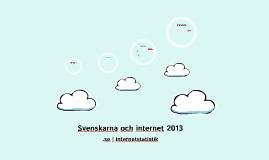 Svenskarna och internet 2013