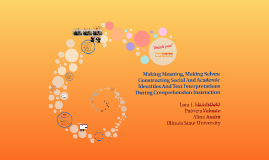 Making Meaning, Making Selves: Constructing Social And Acade