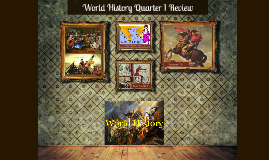 World History Quarter 1 Review