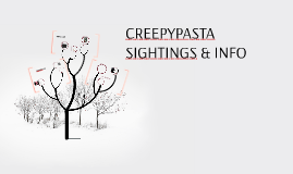 Copy of CREEPYPASTA