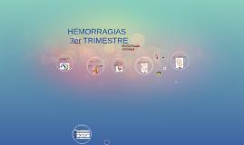 HEMORRAGIAS  3er TRIMESTRE