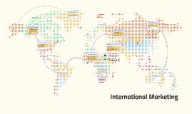 Marketing I 1st Hour of International Marketing