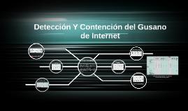 Detección Y Contención del Gusano de Internet