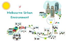 Melbourne Urban Environment